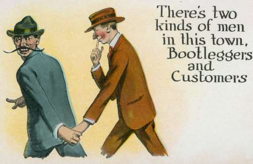Prohibition Post Card, Two Kinds Of Men In This Town