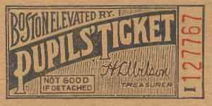 Boston Elevated Railway Pupil's Ticket