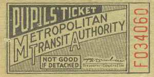 Metropolitan Transit Authority Pupil's Ticket, 1950s