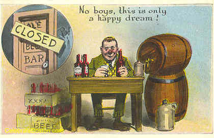 Anti-Prohibition, A Happy Dream, c.1925