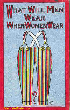 Anti-Suffrage, When Women Wear Pants, c.1915