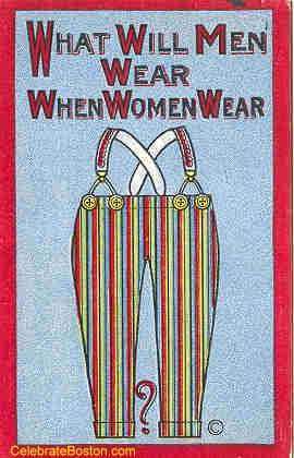 Anti-Suffrage, When Women Wear Pants, c.1915