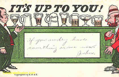 Anti-Temperance, It's Up to You, 1910