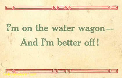 Pro-Temperance, On The Wagon, c.1910