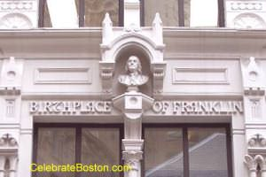 Benjamin Franklin Birthplace Boston